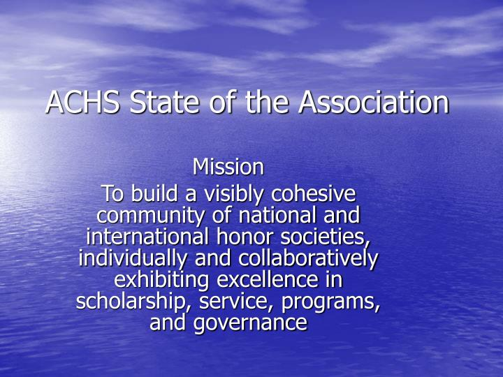 Achs state of the association l.jpg