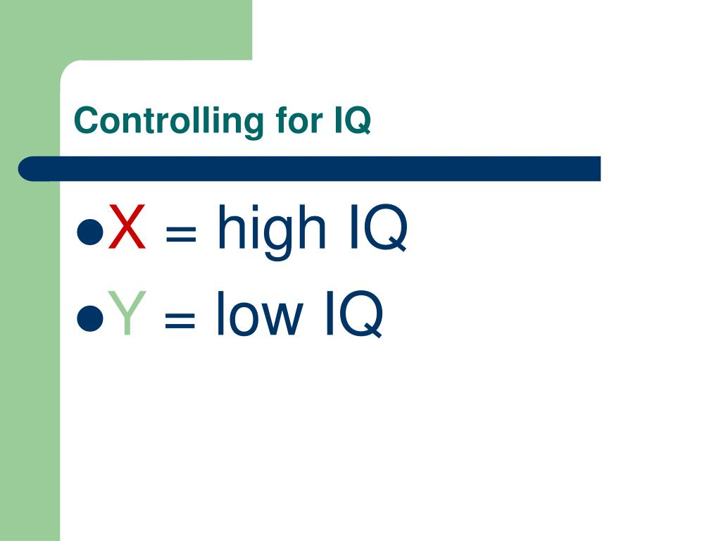 Controlling for IQ