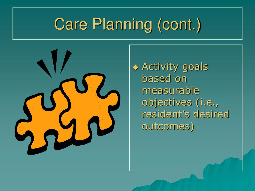 Care Planning (cont.)