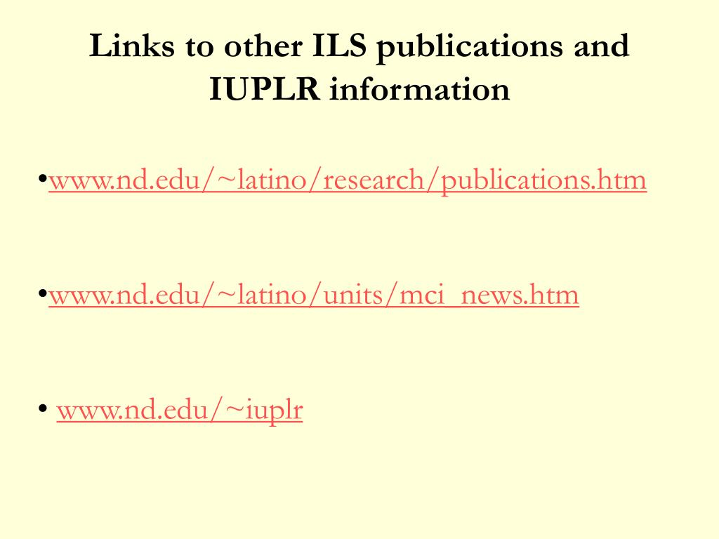 Links to other ILS publications and IUPLR information