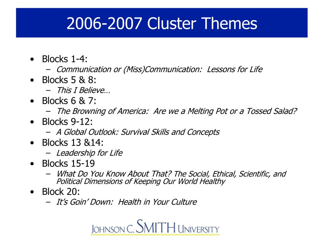 2006-2007 Cluster Themes