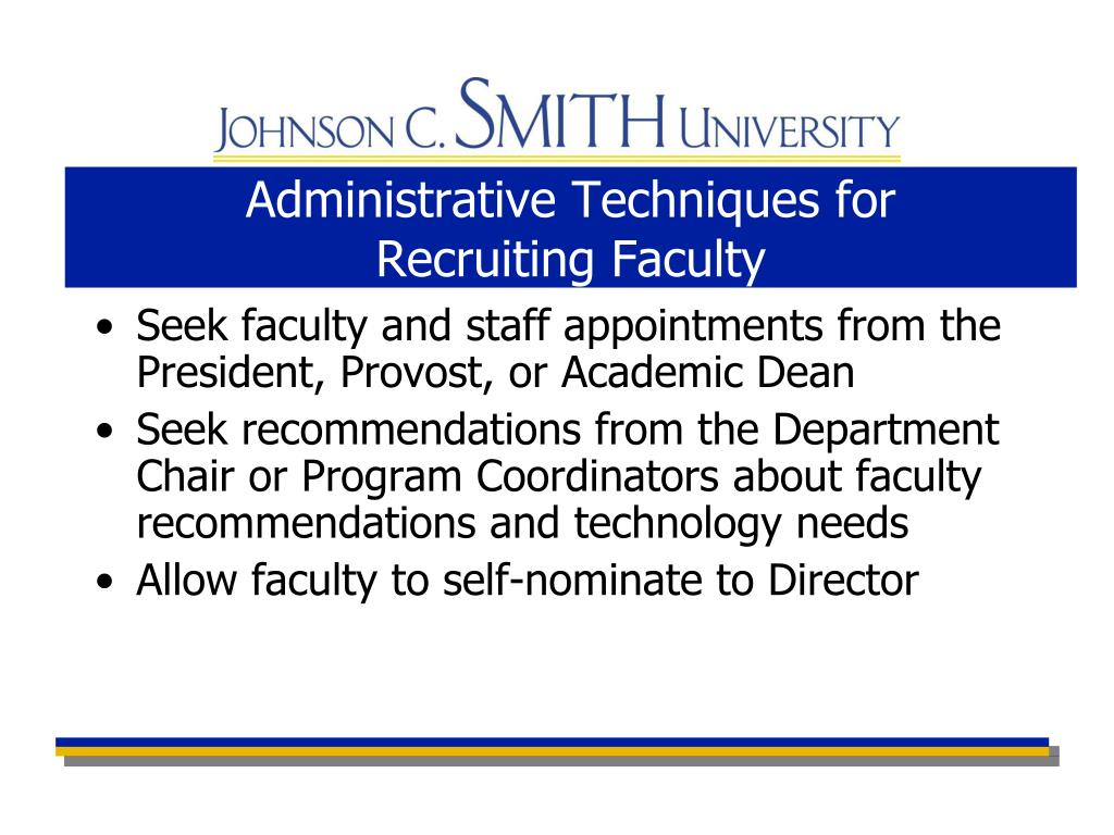 Administrative Techniques for