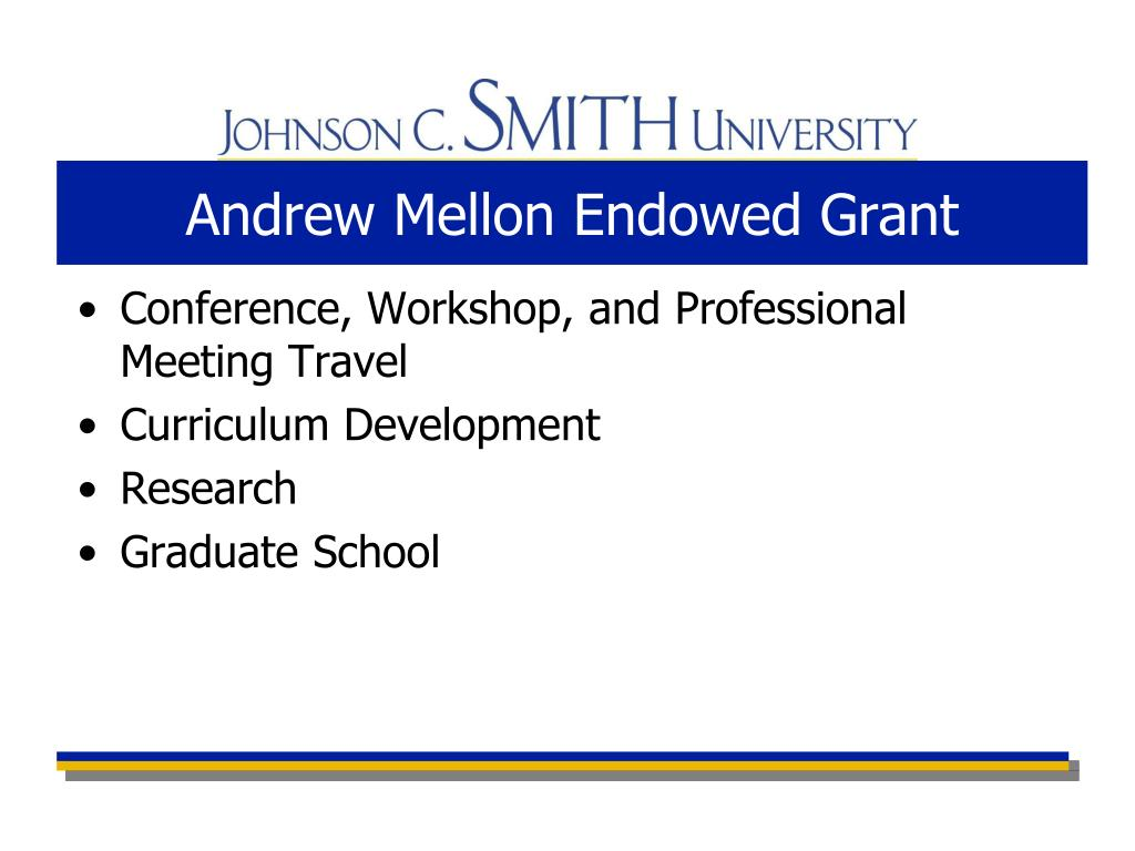 Andrew Mellon Endowed Grant