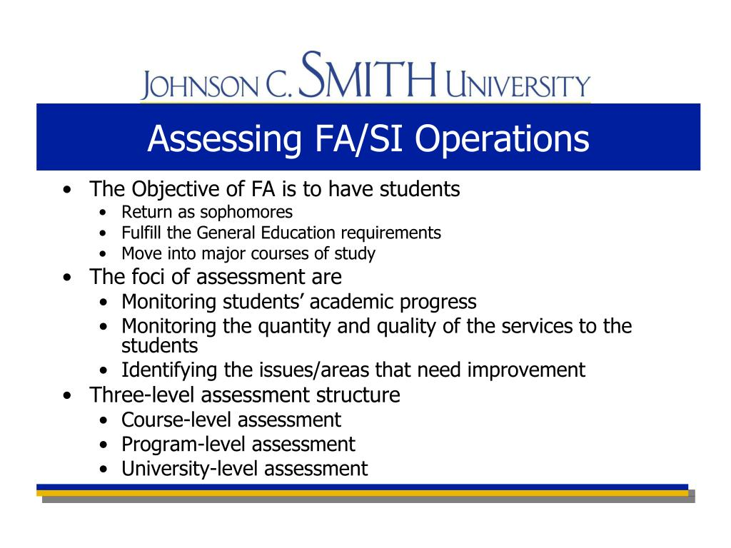 Assessing FA/SI Operations
