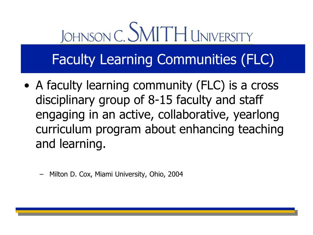 Faculty Learning Communities (FLC)