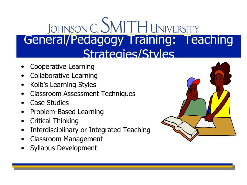General/Pedagogy Training:  Teaching Strategies/Styles