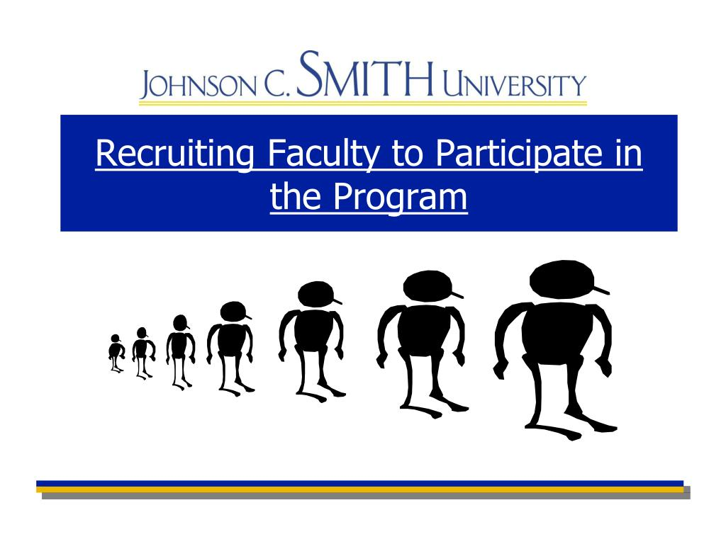 Recruiting Faculty to Participate in the Program