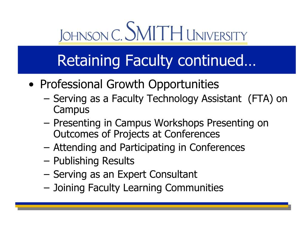 Retaining Faculty continued…