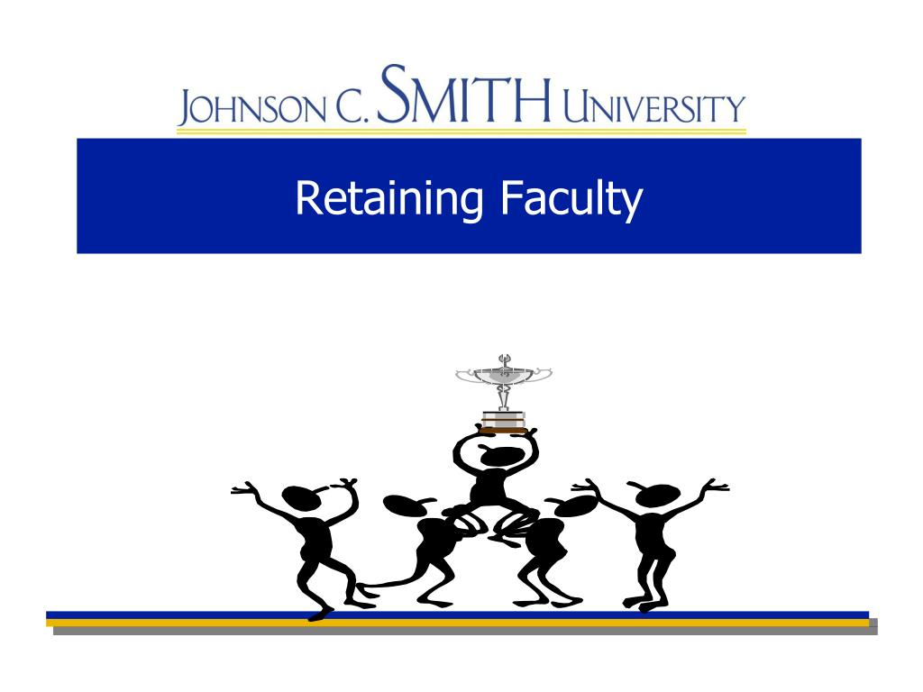 Retaining Faculty