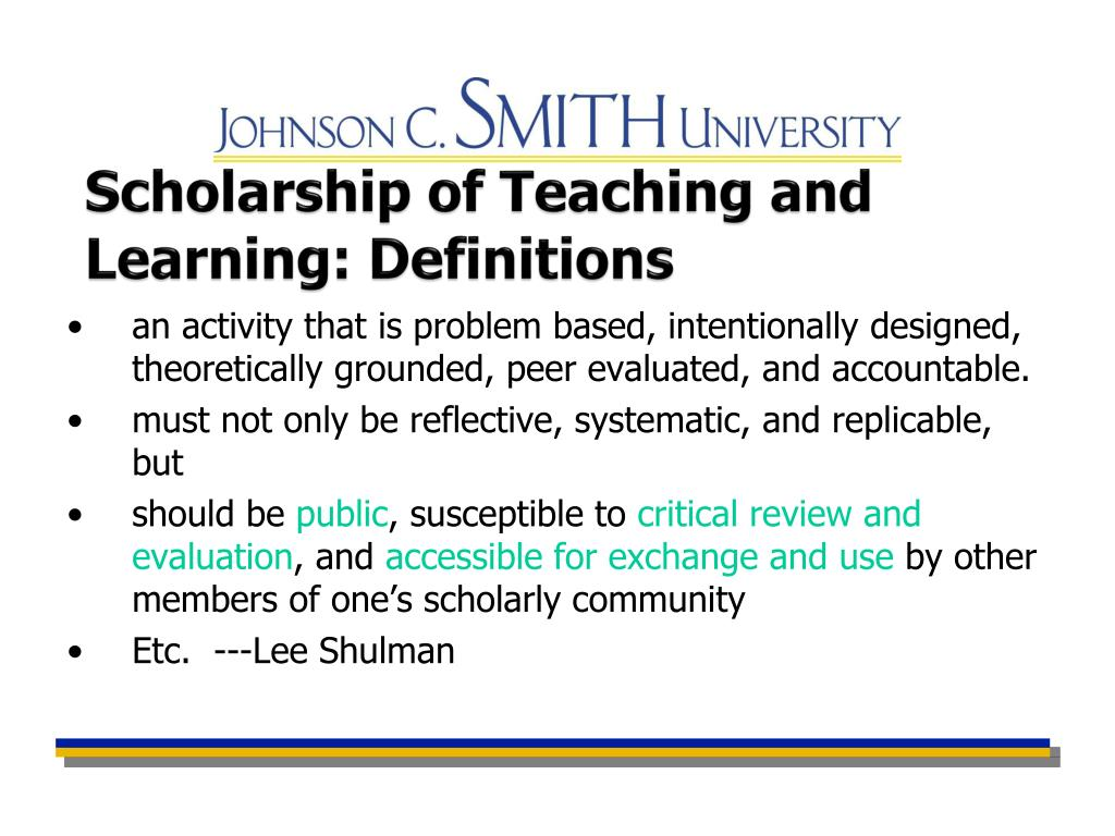 Scholarship of Teaching and Learning: Definitions