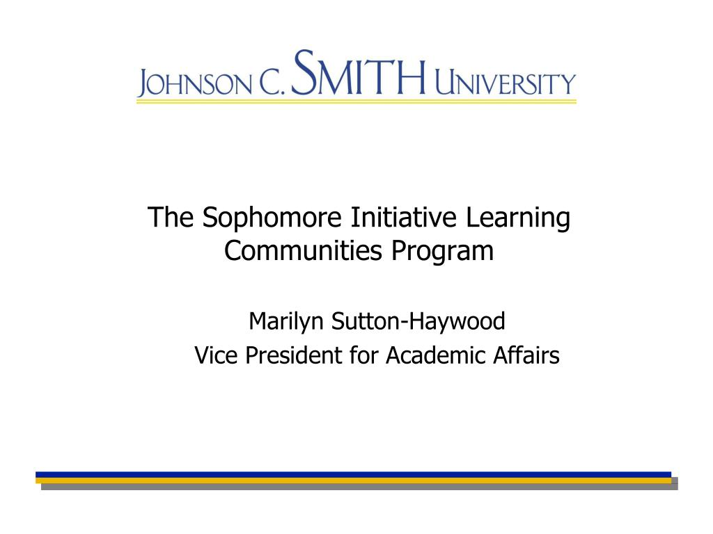 The Sophomore Initiative Learning Communities Program