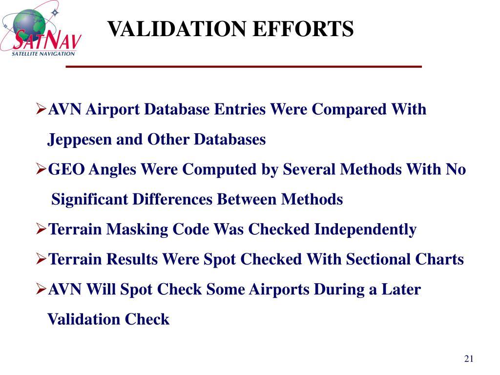VALIDATION EFFORTS