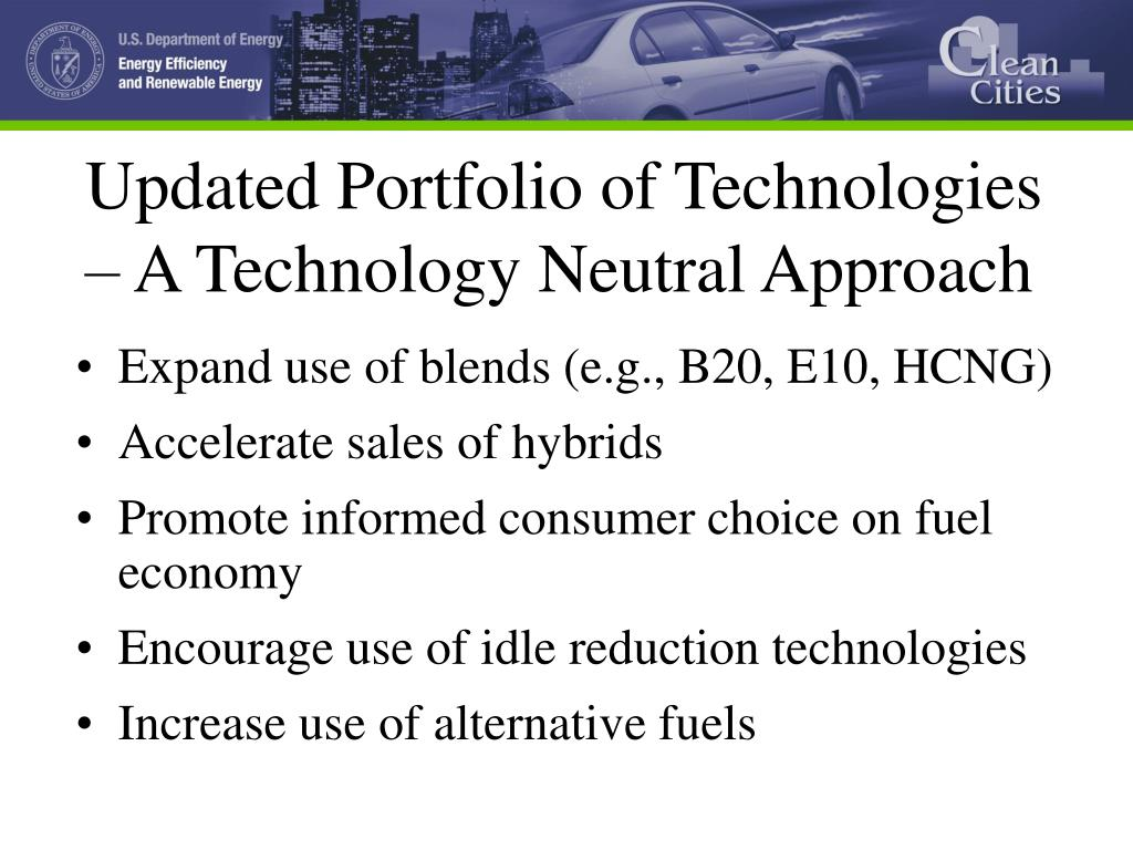 Updated Portfolio of Technologies – A Technology Neutral Approach