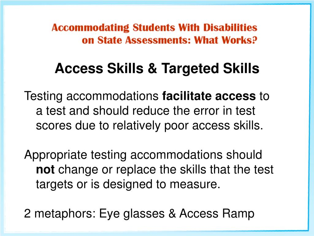 Access Skills & Targeted Skills