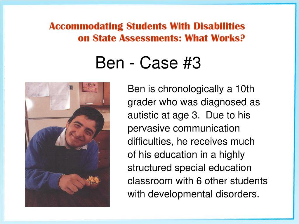 Ben - Case #3