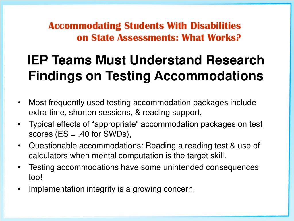 IEP Teams Must Understand Research Findings on Testing Accommodations