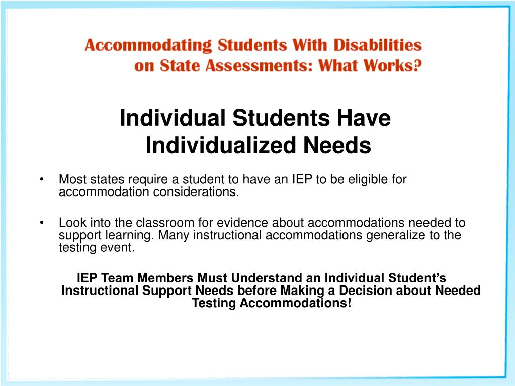Individual Students Have