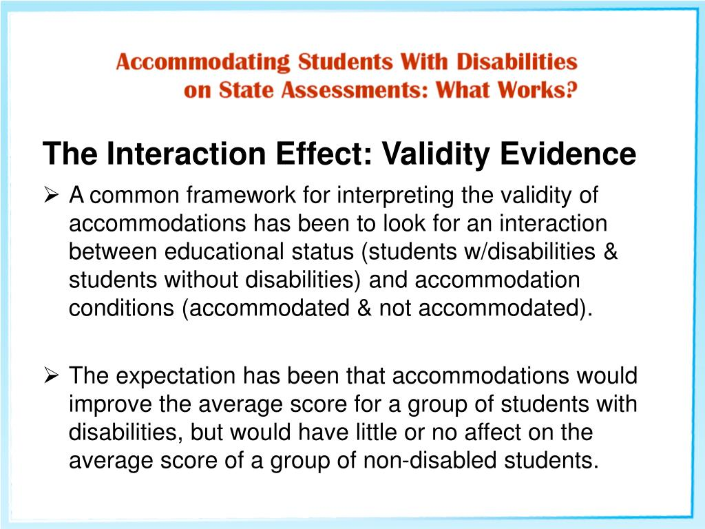 The Interaction Effect: Validity Evidence