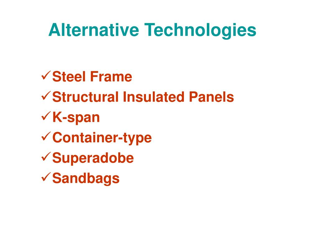 Alternative Technologies