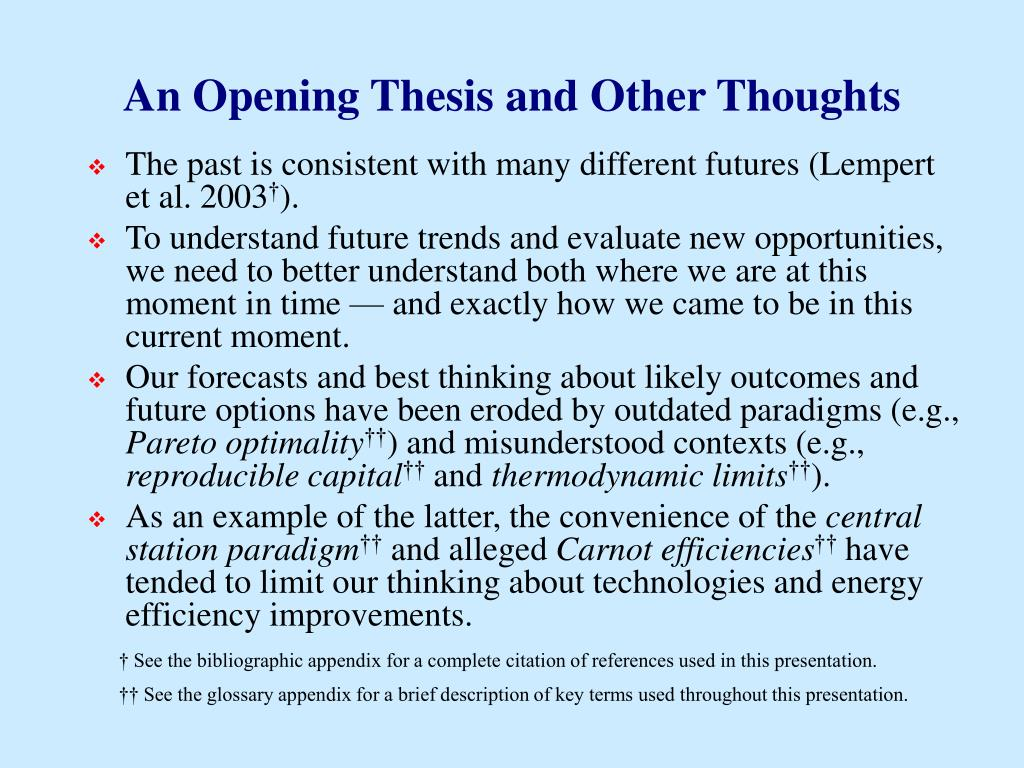 An Opening Thesis and Other Thoughts