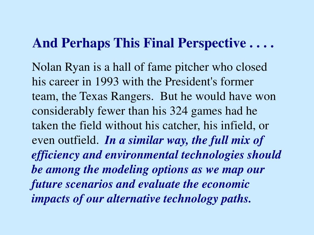 And Perhaps This Final Perspective . . . .