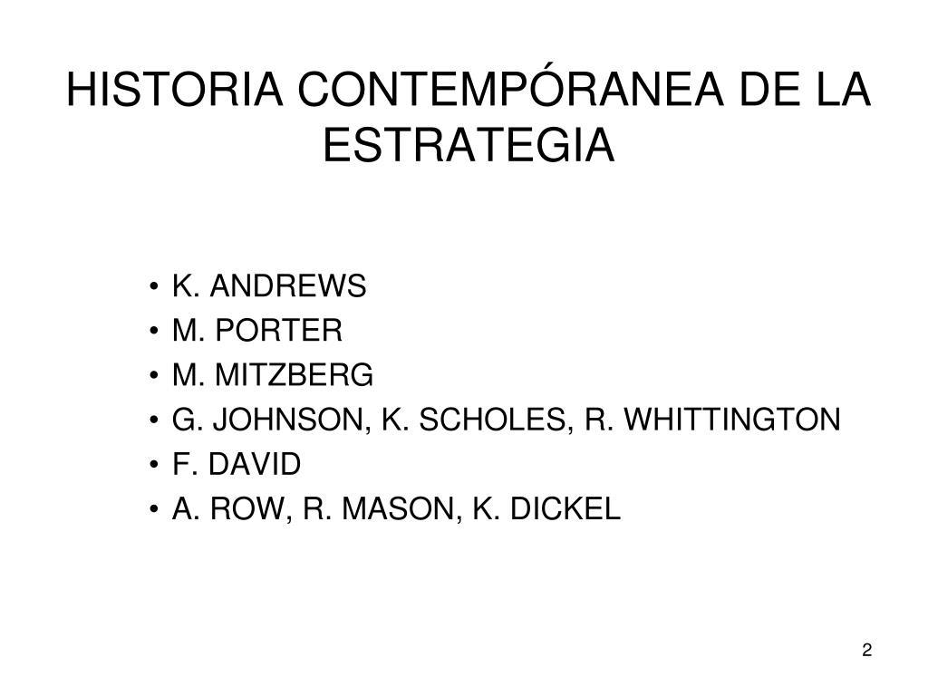 HISTORIA CONTEMPÓRANEA DE LA ESTRATEGIA