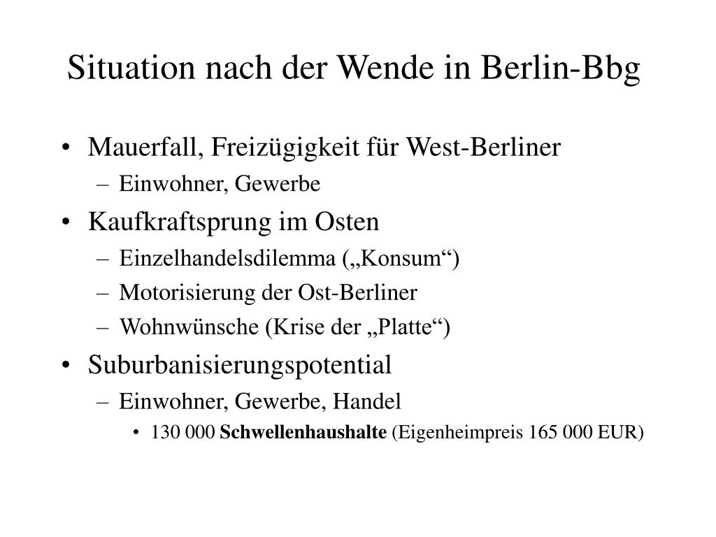 Situation nach der Wende in Berlin-Bbg