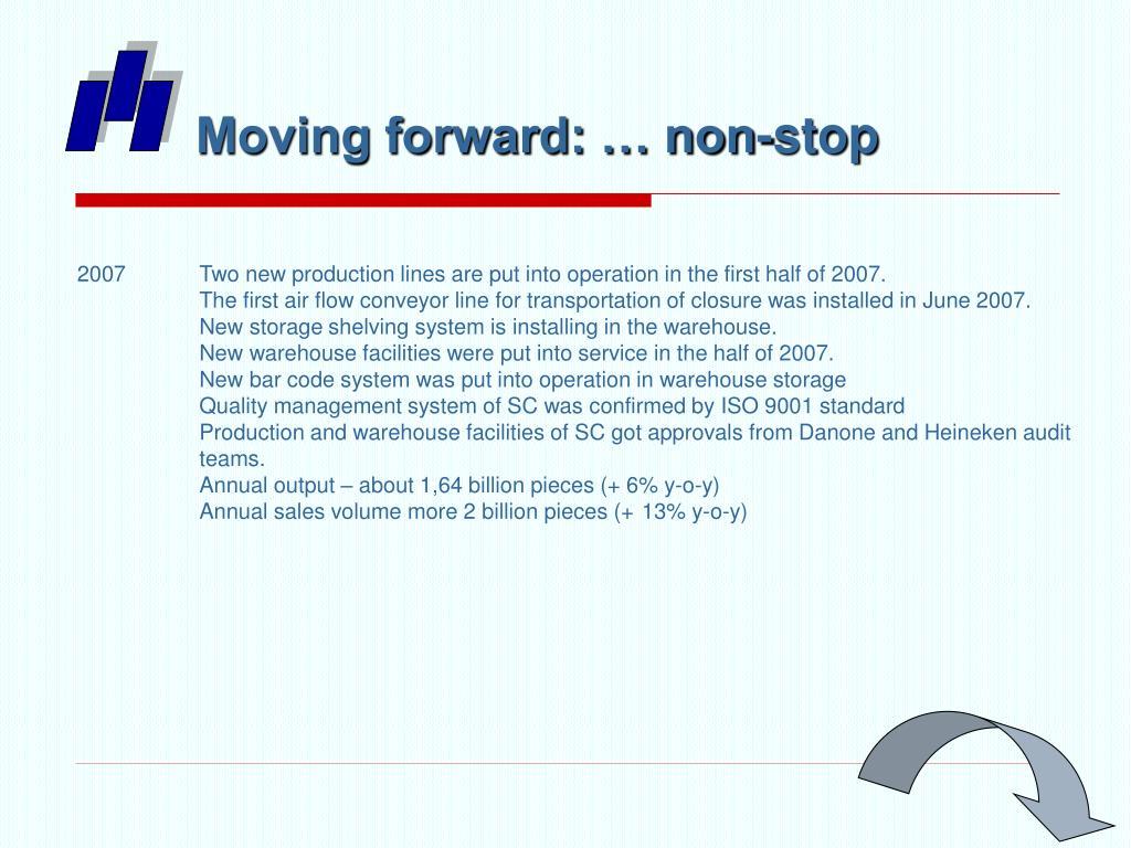 Moving forward: … non-stop