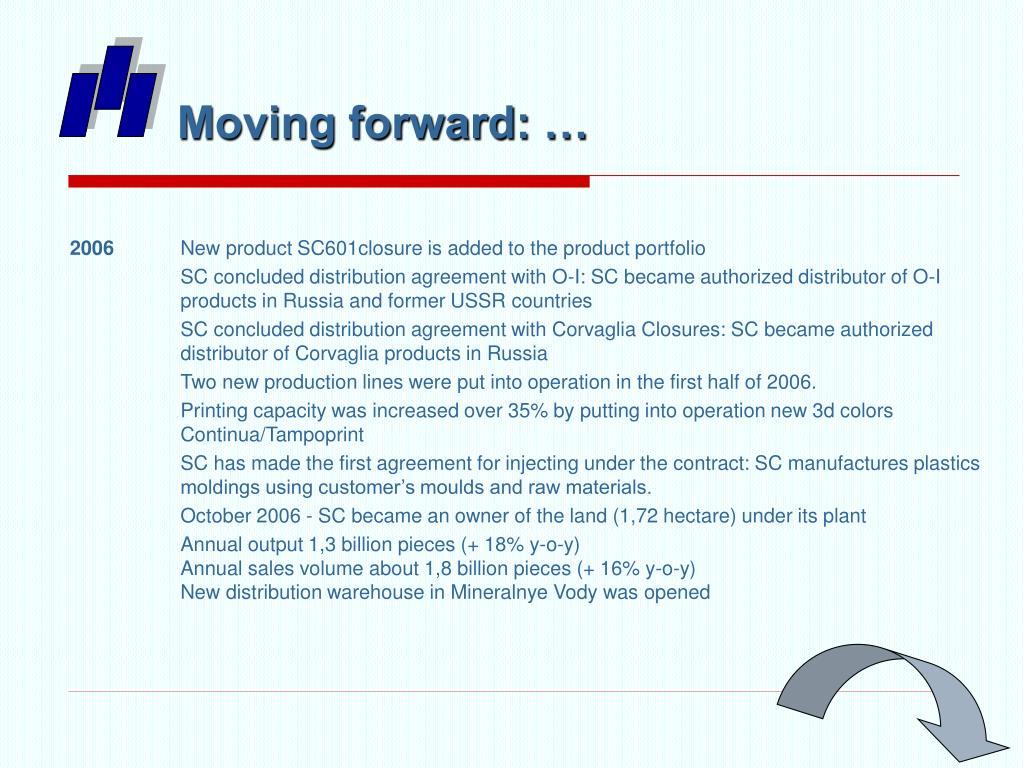 Moving forward: …