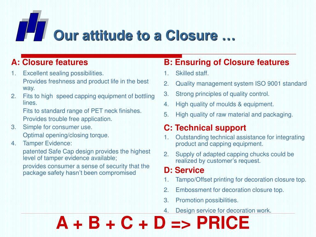 Our attitude to a Closure …