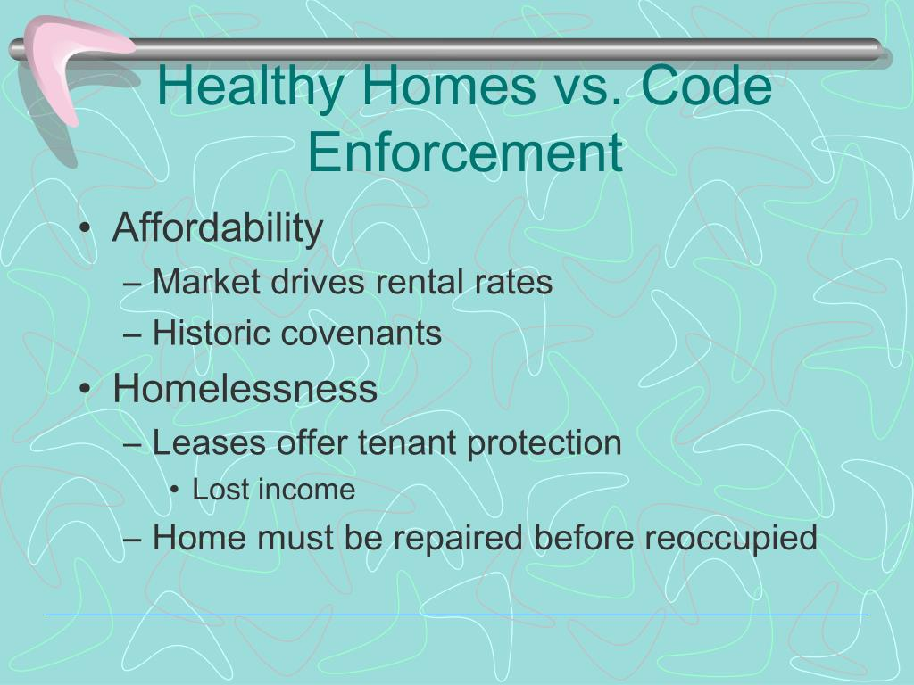 Healthy Homes vs. Code Enforcement