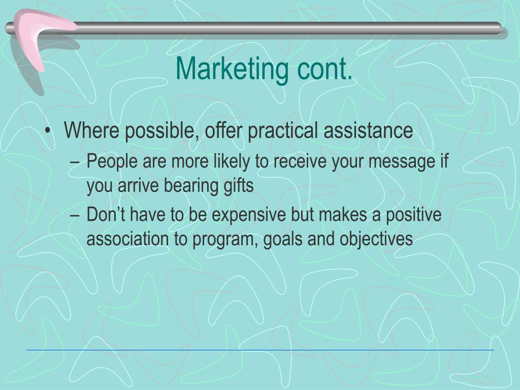 Marketing cont.