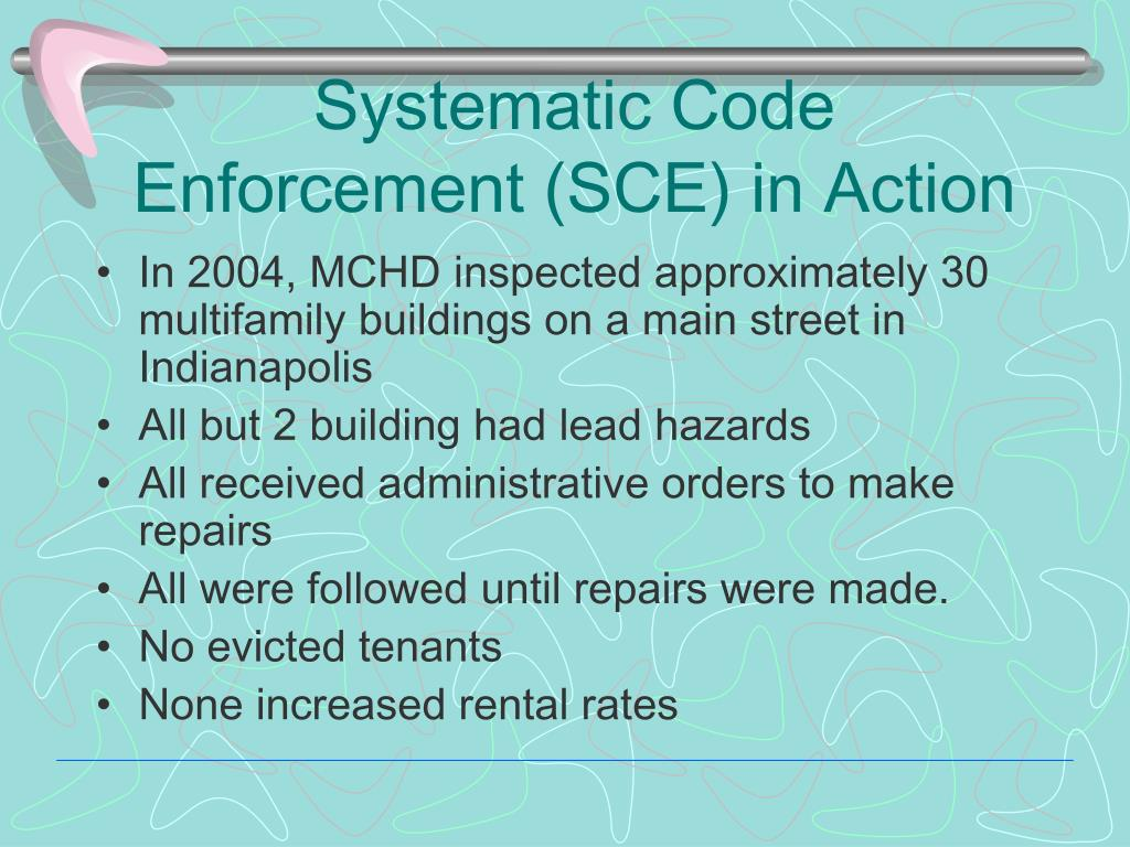 Systematic Code Enforcement (SCE) in Action
