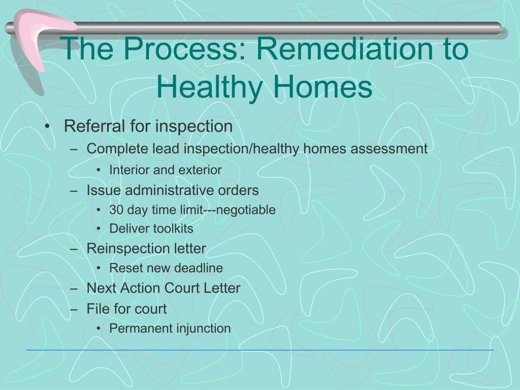 The Process: Remediation to Healthy Homes