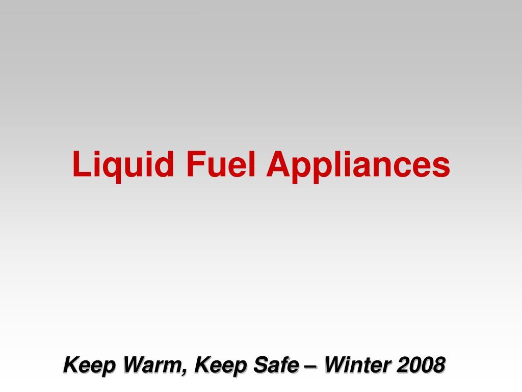 Liquid Fuel Appliances