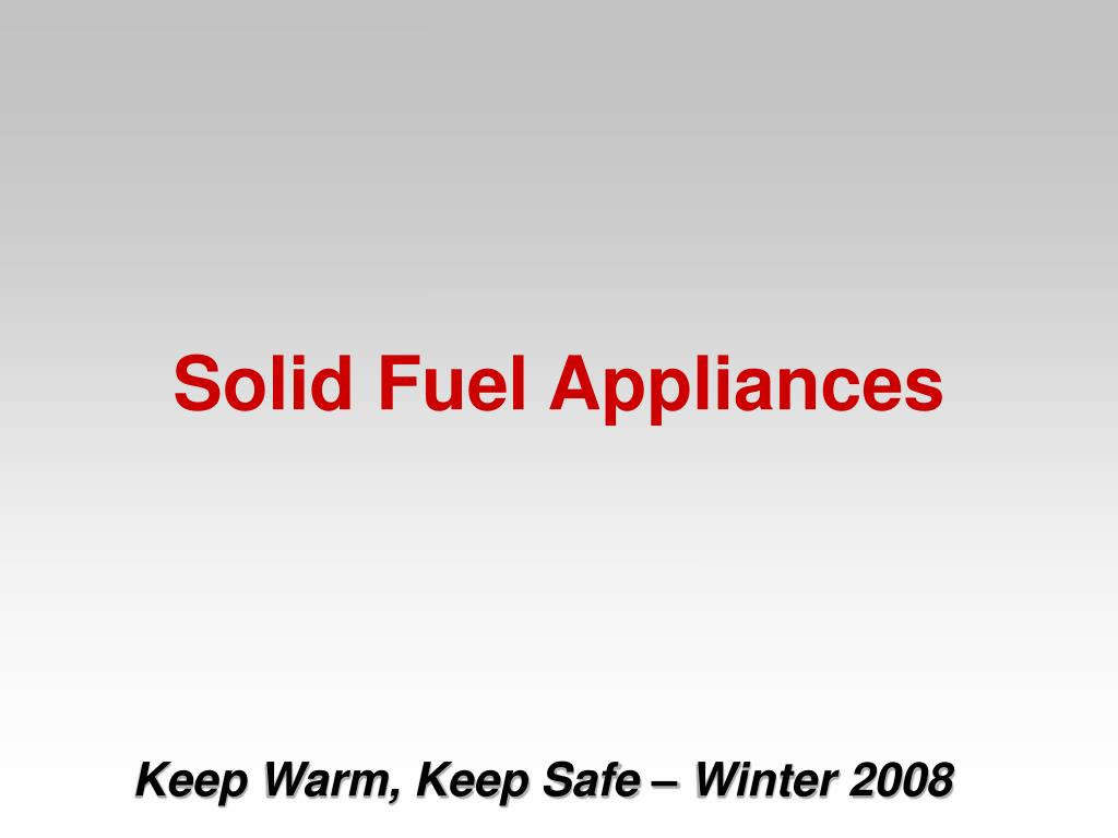 Solid Fuel Appliances