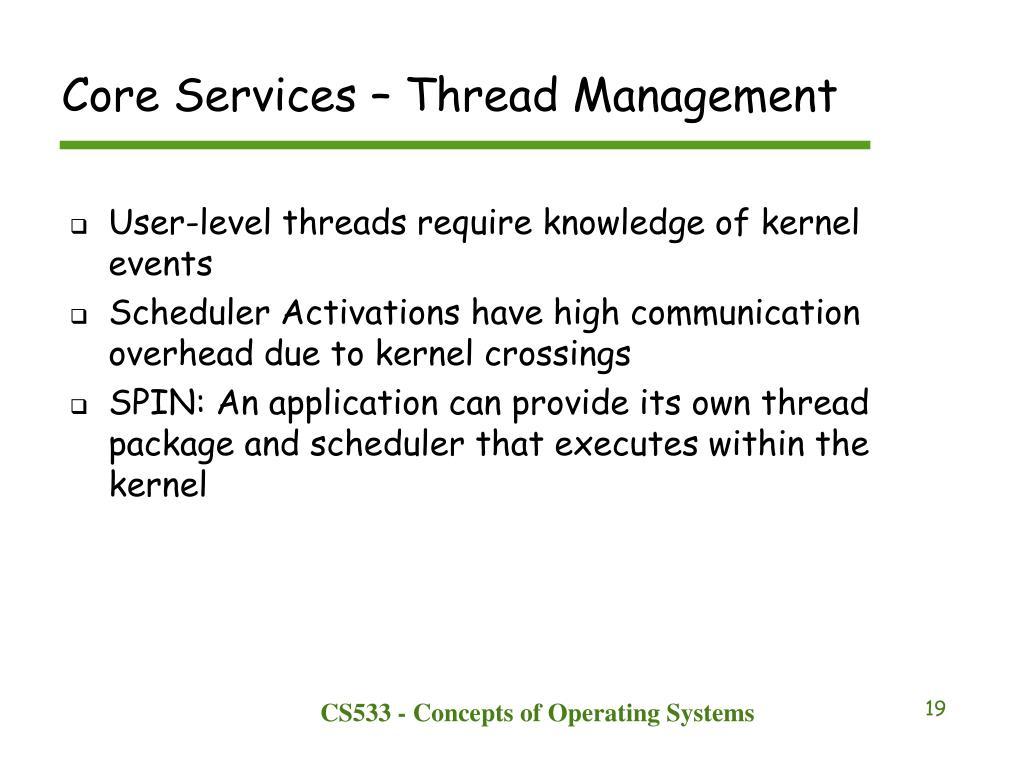 Core Services – Thread Management