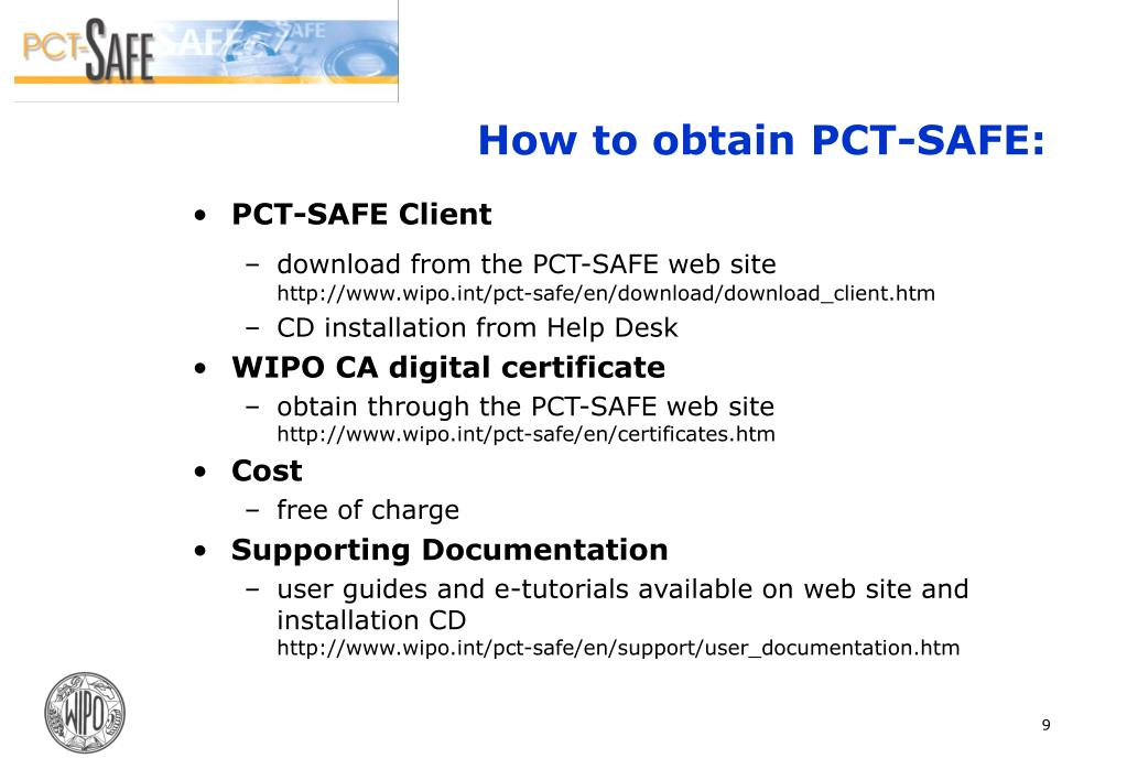 How to obtain PCT-SAFE: