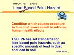 important terms lead based paint hazard