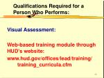 qualifications required for a person who performs