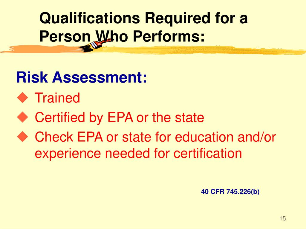 Qualifications Required for a Person Who Performs: