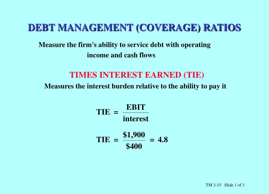 DEBT MANAGEMENT (COVERAGE) RATIOS