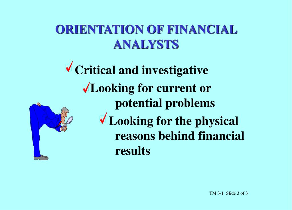 ORIENTATION OF FINANCIAL ANALYSTS