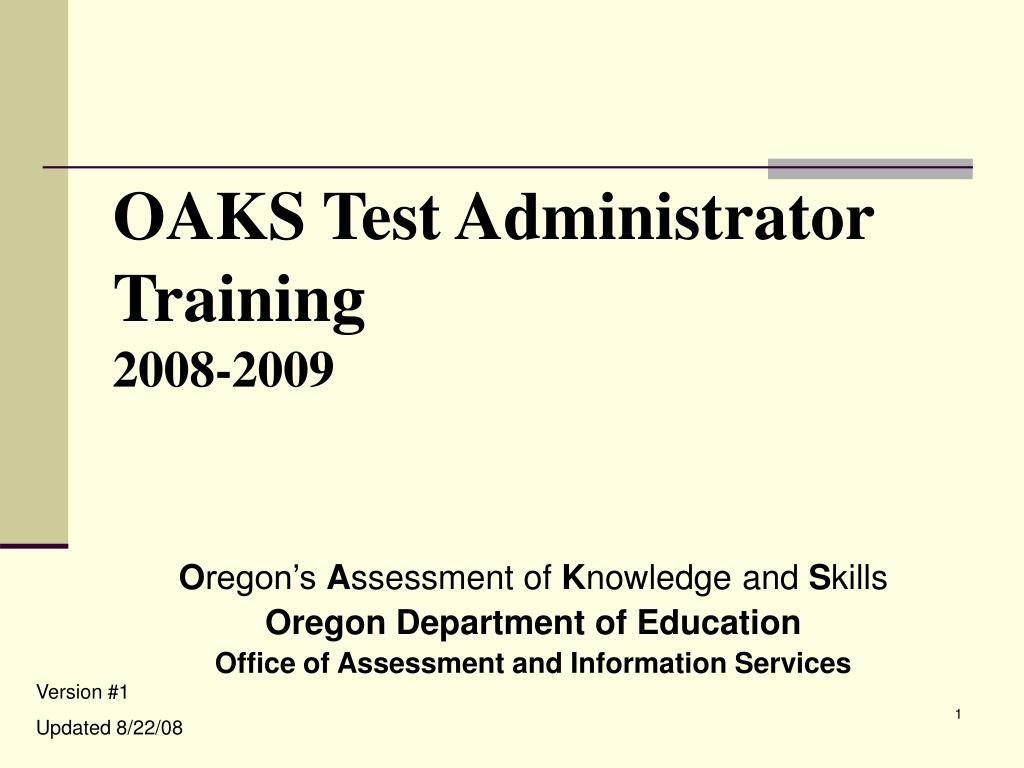 OAKS Test Administrator Training