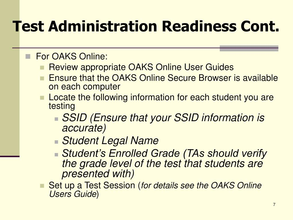 Test Administration Readiness Cont.