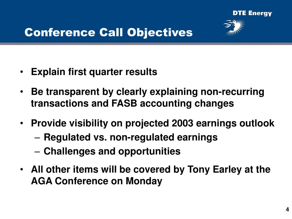 Conference Call Objectives
