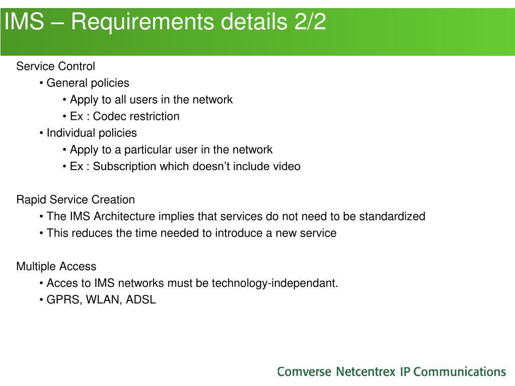 IMS – Requirements details 2/2