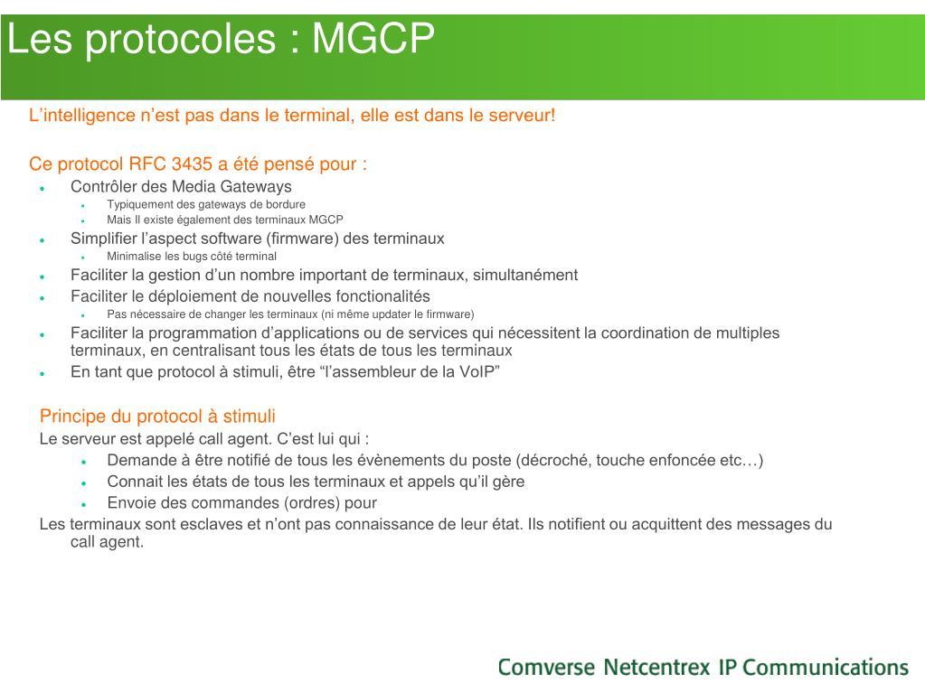 Les protocoles : MGCP