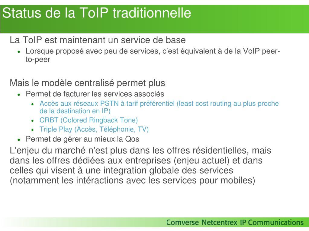 Status de la ToIP traditionnelle