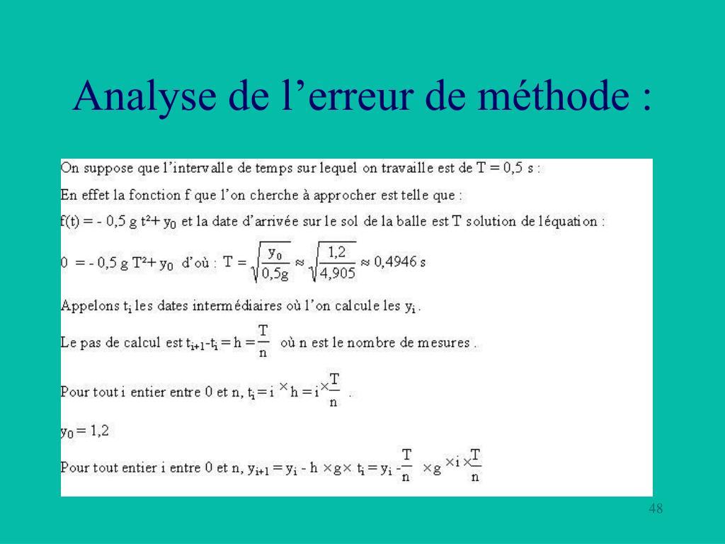 Analyse de l'erreur de méthode :